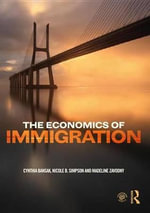The Economics of Immigration - Cynthia Bansak