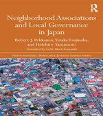 Neighborhood Associations and Local Governance in Japan - Robert J. Pekkanen