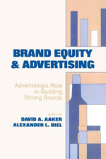 Brand Equity & Advertising : Advertising's Role in Building Strong Brands - David A. Aaker