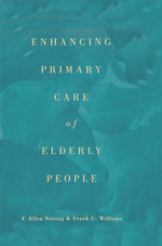 Enhancing Primary Care of Elderly People - F. Ellen Netting