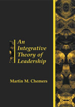 An Integrative Theory of Leadership - Martin Chemers