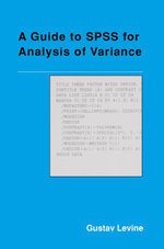 A Guide to SPSS for Analysis of Variance - Gustav Levine