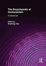 The Encyclopedia of Confucianism : 2-volume set - Xinzhong Yao