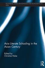 Asia Literate Schooling in the Asian Century