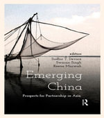 Emerging China : Prospects of Partnership in Asia
