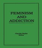 Feminism and Addiction - Claudia Bepko