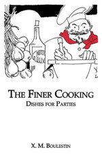 Finer Cooking : Dishes For -  Boulestin