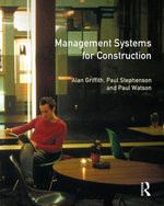 Management Systems for Construction - Alan Griffith