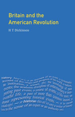 Britain and the American Revolution - H. T. Dickinson