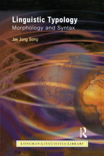 Linguistic Typology : Morphology and Syntax - Jae Jung Song