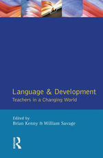 Language and Development : Teachers in a Changing World