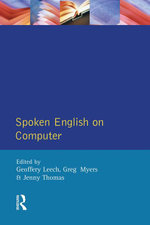 Spoken English on Computer : Transcription, Mark-Up and Application