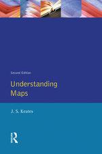 Understanding Maps - J. S. Keates