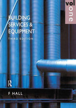 Building Services and Equipment : Volume 1 - Frederick E. Hall
