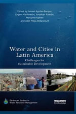 Water and Cities in Latin America : Challenges for Sustainable Development