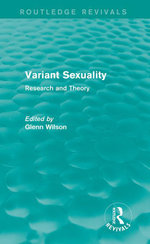 Variant Sexuality : Research and Theory: Research and Theory