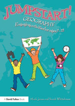Jumpstart! Geography : Engaging activities for ages 7-12 - Mark Jones