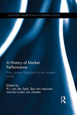A History of Market Performance : From Ancient Babylonia to the Modern World