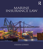 Marine Insurance Law - Ozlem Gurses