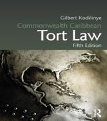 Commonwealth Caribbean Tort Law - Gilbert Kodilinye