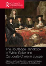The Routledge Handbook of White-Collar and Corporate Crime in Europe