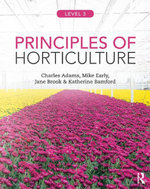 Principles of Horticulture : Level 3 - Charles Adams