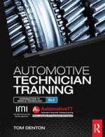 Automotive Technician Training : Entry Level 3: Introduction to Light Vehicle Technology - Tom Denton