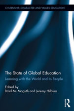 The State of Global Education : Learning with the World and its People
