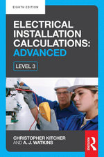 Electrical Installation Calculations : Advanced - Christopher Kitcher