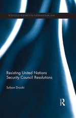 Resisting United Nations Security Council Resolutions - Sufyan Droubi