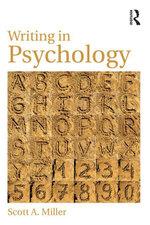 Writing in Psychology - Scott A. Miller