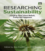 Researching Sustainability : A Guide to Social Science Methods, Practice and Engagement