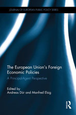 The European Union's Foreign Econom : A Principal-Agent Perspective