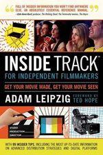 Inside Track for Independent Filmmakers - Adam Leipzig