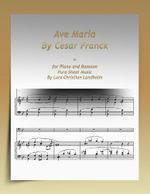 Ave Maria By Cesar Franck-for Piano and Bassoon Pure Sheet Music By Lars Christian Lundholm - Lars Christian Lundholm