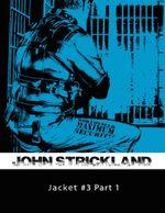 Jacket # 3 Part 1 - John Strickland