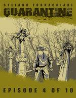 Quarantine : Episode 4 of 10 - Stefano Fornacciari