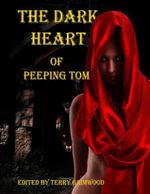 The Dark Heart of Peeping Tom - Terry Grimwood