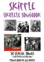 Skiffle Ukulele Songbook - 50 Classic Songs - Jez Quayle