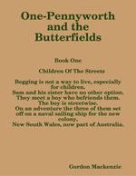 One-Pennyworth and the Butterfields - Gordon Mackenzie
