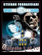 White Lightning : Episode 1 of 10 - Stefano Fornacciari