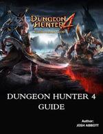 Dungeon Hunter 4 Guide - Josh Abbott