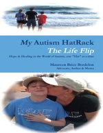 My Autism HatRack - The Life Flip - Maureen Brice Bordelon