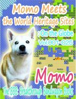 Momo Meets the World Heritage Sites : On the Globe Vol.001-025 - Momo