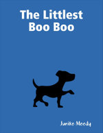 The Littlest Boo Boo - Juniko Moody