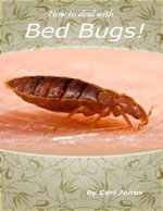 How to Deal With Bed Bugs - Ceri Jones
