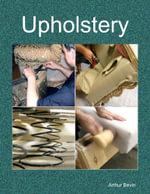 Upholstery - Arthur Bevin