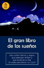 El Gran Libro de Los Sueos / The Big Book of Dreams - Rex Lund