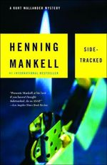 Sidetracked : Kurt Wallander Series : Book 5 - Henning Mankell