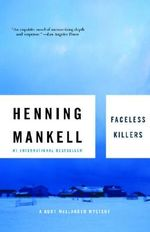 Faceless Killers : A Mystery - Henning Mankell